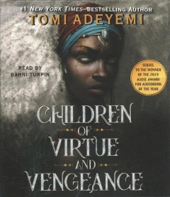 Children of virtue and vengeance /  Tomi Adeyemi. - Tomi Adeyemi.
