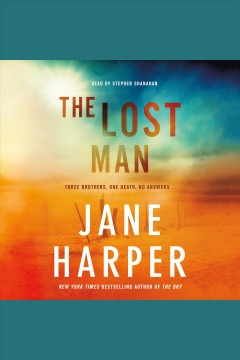 The lost man /  Jane Harper. - Jane Harper.