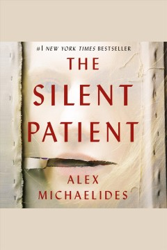 The silent patient /  Alex Michaelides. - Alex Michaelides.