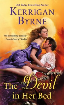 The devil in her bed /  Kerrigan Byrne. - Kerrigan Byrne.