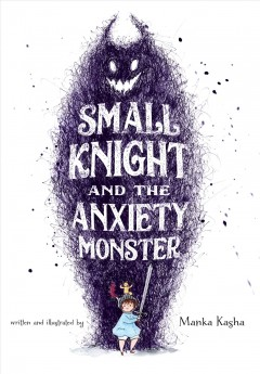 Small Knight and the Anxiety Monster