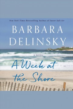 A Week at the Shore A Novel :