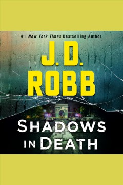Shadows in Death An Eve Dallas Novel :