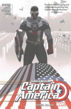 Captain America, Sam Wilson Volume 3, Civil war II /  writer, Nick Spencer ; artists, Angel Unzueta (#9-10) & Daniel Acuña (#11-13) ; colorists, Cris Peter (#9-10) & Daniel Acuña (#11-13) ; letterer, VC's Joe Caramagna. - writer, Nick Spencer ; artists, Angel Unzueta (#9-10) & Daniel Acuña (#11-13) ; colorists, Cris Peter (#9-10) & Daniel Acuña (#11-13) ; letterer, VC's Joe Caramagna.