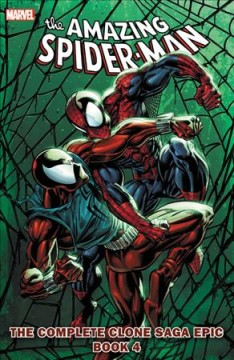 The amazing Spider-Man : the complete clone saga epic Volume 4 / writers, Tom DeFalco, J.M. DeMatteis, Todd DeZago, Terry Kavanagh, Mike Lackey, Tom Lyle, Howard Mackie & Evan Skolnick ; pencilers, Mark Bagley, Michael Blair, Elliot R. Brown, Robert Brown, Mark Buckingham, Roy Burdine, Sal Buscema, Steven Butler, Guy Dorian, Dan Lawlis [and 10 others] ; inkers, Jeff Albrecht, Jim Amash, Michael Blair, Mark Buckingham, Roy Burdine, Sam De La Rosa, Randy Emberlin, Mark Farmer, Scott Hanna, Don Hudson [and 13 others] ; colorists, John Kalisz, Malibu, Bob Sharen, Joe Rosas, Tom Smith, Kevin Tinsley, Wolfpack with Foodhammer! and Salvador Mancha, Gregory wright [and 1 other] ; letterers, Jonathan Babcock, Janice Chiang, John Costanza, Dan Crespi, Susan Crespi, Steve Dutro, Loretta Krol, Ken Lopez, Jim Novak, Bill Oakley [and 5 others]. - writers, Tom DeFalco, J.M. DeMatteis, Todd DeZago, Terry Kavanagh, Mike Lackey, Tom Lyle, Howard Mackie & Evan Skolnick ; pencilers, Mark Bagley, Michael Blair, Elliot R. Brown, Robert Brown, Mark Buckingham, Roy Burdine, Sal Buscema, Steven Butler, Guy Dorian, Dan Lawlis [and 10 others] ; inkers, Jeff Albrecht, Jim Amash, Michael Blair, Mark Buckingham, Roy Burdine, Sam De La Rosa, Randy Emberlin, Mark Farmer, Scott Hanna, Don Hudson [and 13 others] ; colorists, John Kalisz, Malibu, Bob Sharen, Joe Rosas, Tom Smith, Kevin Tinsley, Wolfpack with Foodhammer! and Salvador Mancha, Gregory wright [and 1 other] ; letterers, Jonathan Babcock, Janice Chiang, John Costanza, Dan Crespi, Susan Crespi, Steve Dutro, Loretta Krol, Ken Lopez, Jim Novak, Bill Oakley [and 5 others].
