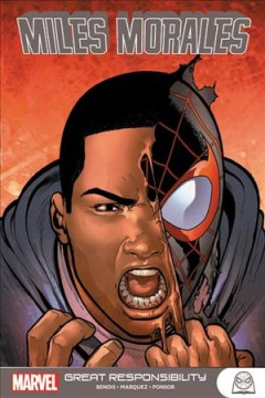 Miles Morales.  writer, Brian Michael Bendis ; artist, David Marquez ; color artists, Justin Ponsor with Paul Mounts [and five others] ; letterer, VC's Cory Petit. - writer, Brian Michael Bendis ; artist, David Marquez ; color artists, Justin Ponsor with Paul Mounts [and five others] ; letterer, VC's Cory Petit.