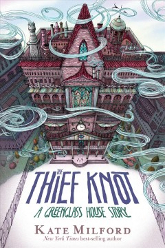 The thief knot : a Greenglass House story / by Kate Milford ; with illustrations by Jaime Zollars. - by Kate Milford ; with illustrations by Jaime Zollars.