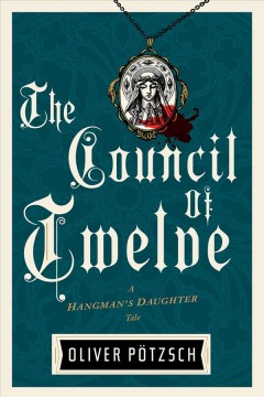 The Council of Twelve (Hangman's Daughter Tales)