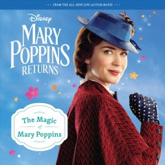 Mary Poppins Returns : The Magic of Mary Poppins