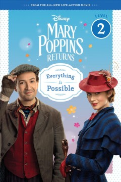 Mary Poppins Returns : Everything Is Possible
