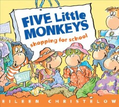 Five Little Monkeys Shopping for School