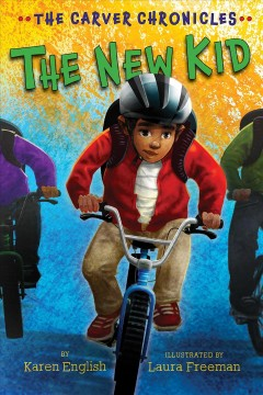 The new kid /  by Karen English ; illustrated by Laura Freeman. - by Karen English ; illustrated by Laura Freeman.