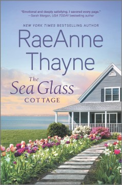 The sea glass cottage /  RaeAnne Thayne. - RaeAnne Thayne.