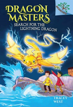 Search for the Lightning Dragon : A Branches Book