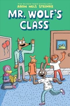 Mr. Wolf's Class 1 : The First Day of School