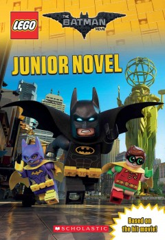 Lego Batman Movie : Junior Novel