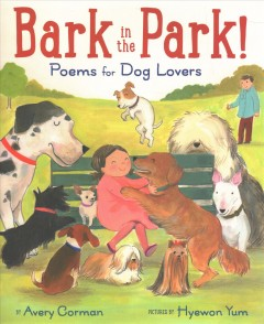Bark in the Park! : Poems for Dog Lovers