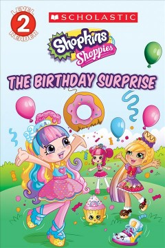 The birthday surprise /  by Leigh Stephens ; illustrations by Artful Doodlers. - by Leigh Stephens ; illustrations by Artful Doodlers.