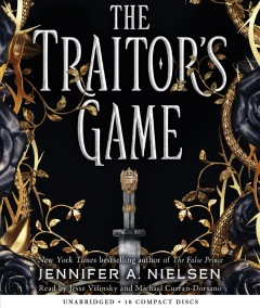 The traitor's game /  Jennifer A. Nielsen.