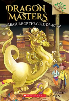 Treasure of the Gold Dragon /  by Tracey West ; illustrated by Sara Foresti. - by Tracey West ; illustrated by Sara Foresti.