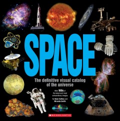 Space : The Definitive Visual Catalog of the Universe