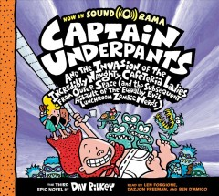 Captain Underpants and the invasion of the incredibly naughty cafeteria ladies from outer space (and the subsequent assault of the equally evil lunchroom zombie nerds) : the third epic novel / by Dav Pilkey.