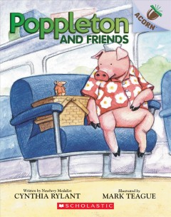 Poppleton and Friends : An Acorn Book