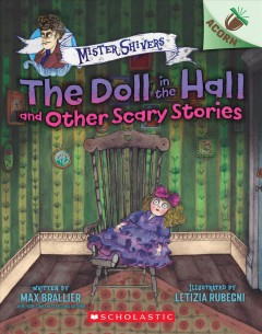 Doll in the Hall and Other Scary Stories