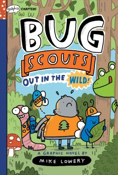 Bug Scouts 1 : Out in the Wild