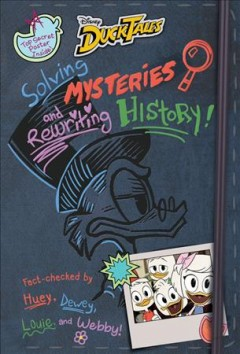 DuckTales Solving Mysteries and Rewriting History!