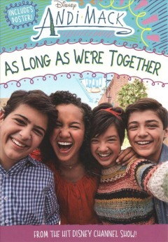 As long as we're together /  adapted by Alexa Young ; based on the series created by Terri Minsky. - adapted by Alexa Young ; based on the series created by Terri Minsky.