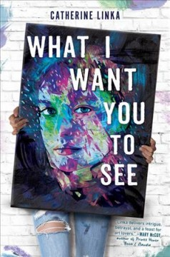 What I want you to see /  by Catherine Linka. - by Catherine Linka.