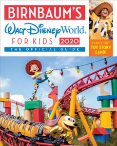 Birnbaum's 2020 Walt Disney World for Kids : The Official Guide