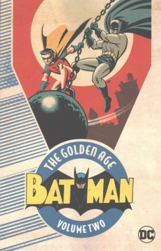 Batman, the golden age.  writer, Bill Finger with Gardner Fox, Whitney Ellsworth ; artist, Bob Kane with Sheldon Moldoff, Jerry Robinson, George Roussos ; cover artist, Michael Cho. - writer, Bill Finger with Gardner Fox, Whitney Ellsworth ; artist, Bob Kane with Sheldon Moldoff, Jerry Robinson, George Roussos ; cover artist, Michael Cho.