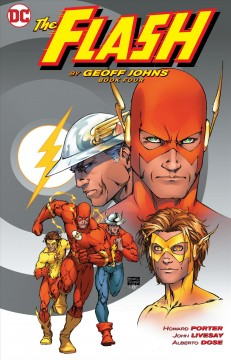 The Flash Volume 4 /  written by Geoff Johns ; pencils by Alberto Dose, Howard Porter, Steven Cummings ; inks by John Livesay, Wayne Faucher ; colors by James Sinclair ; letters by Kurt Hathaway, Bill Oakley, Richard Starkings, Comicraft, Nick J. Napolitano, Rob Leigh, Pat Brosseau ; collection cover art by Michael Turner. - written by Geoff Johns ; pencils by Alberto Dose, Howard Porter, Steven Cummings ; inks by John Livesay, Wayne Faucher ; colors by James Sinclair ; letters by Kurt Hathaway, Bill Oakley, Richard Starkings, Comicraft, Nick J. Napolitano, Rob Leigh, Pat Brosseau ; collection cover art by Michael Turner.