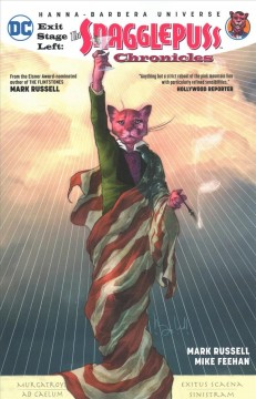 Exit Stage Left : The Snagglepuss Chronicles