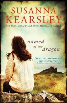 Named of the dragon /  Susanna Kearsley. - Susanna Kearsley.