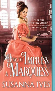 How to Impress a Marquess