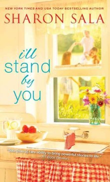I'll stand by you /  Sharon Sala.