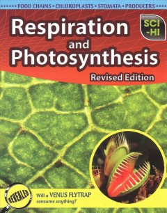 Respiration and photosynthesis /  Donna Latham.