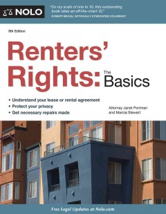 Renters' rights : the basics / Attorney Janet Portman and Marcia Stewart. - Attorney Janet Portman and Marcia Stewart.