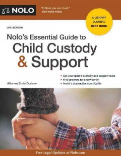 Nolo's essential guide to child custody & support /  Attorney Emily Doskow.