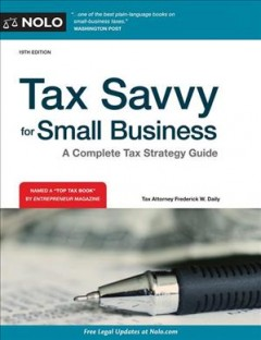 Tax Savvy for Small Business : A Complete Tax Strategy Guide