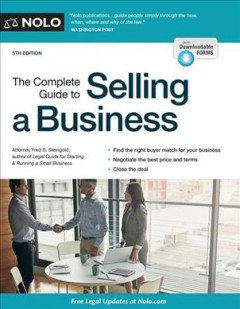 The complete guide to selling a business /  Attorney Fred S. Steingold. - Attorney Fred S. Steingold.