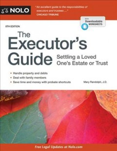 Executor's Guide : Settling a Loved One's Estate or Trust