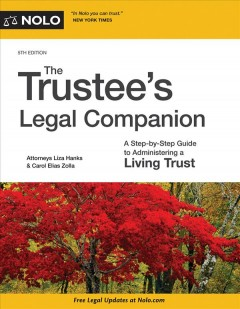 Trustee's Legal Companion : A Step-by-step Guide to Administering a Living Trust