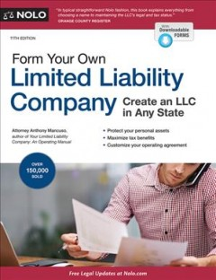 Form Your Own Limited Liability Company : Legal Care for Your Business & Product Name
