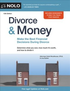 Divorce & Money : How to Make the Best Financial Decisions During Divorce