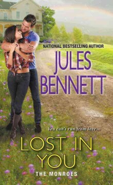 Lost in you /  Jules Bennett.
