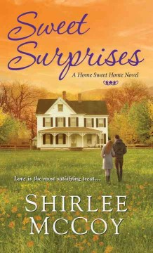 Sweet surprises /  Shirlee McCoy.